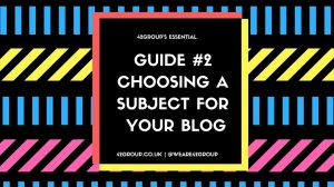 GUIDE #2 CHOOSING A SUBJECT FOR YOUR BLOG Image Bristol marketing agency
